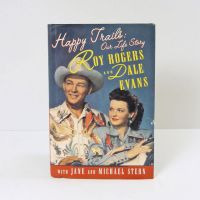 Roy Rogers and Dale Evans Happy Trails Our Life Story Book