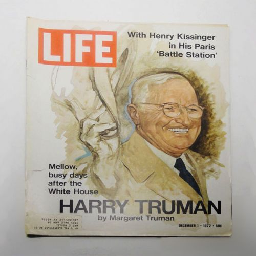 Life Magazine 12-1-1972 Harry Truman Henry Kissinger